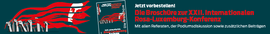 Jetzt die Broschüre zur XXII. Rosa-Luxemburg-Konferenz vorbestellen